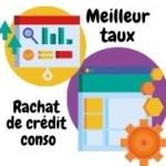 Comment faire pour bénéficier du meilleur taux pour un rachat crédit conso ?