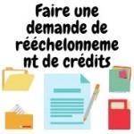 Faire une demande de rééchelonnement de crédits