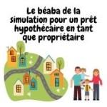 La simulation pour mon prêt hypothécaire propriétaire