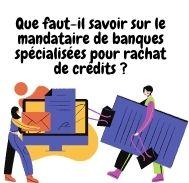 Rôle du mandataire des organismes de rachat de crédits