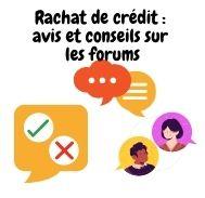 Forum question réponse sur rachat de crédits