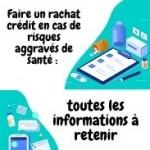 Conseils pour un rachat crédit en cas de risques aggravés de santé