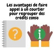 Les avantages de faire appel à un courtier pour regrouper des crédits conso